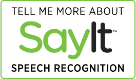 SayIt Speech Recognition for Healthcare